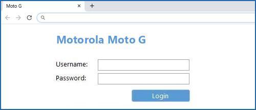 Motorola Moto G router default login