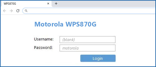 Motorola WPS870G router default login